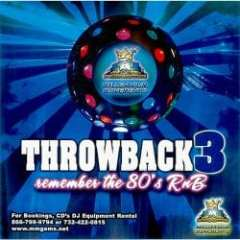 THROWBACK 3: REMEMBER THE 80'S R&B